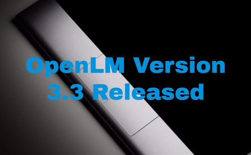 OpenLM Version 3.3 Released