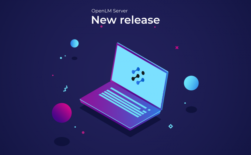 OpenLM Server v4.8.0, Broker v4.8.9 and License Parser v2.6.0 released – What's New?